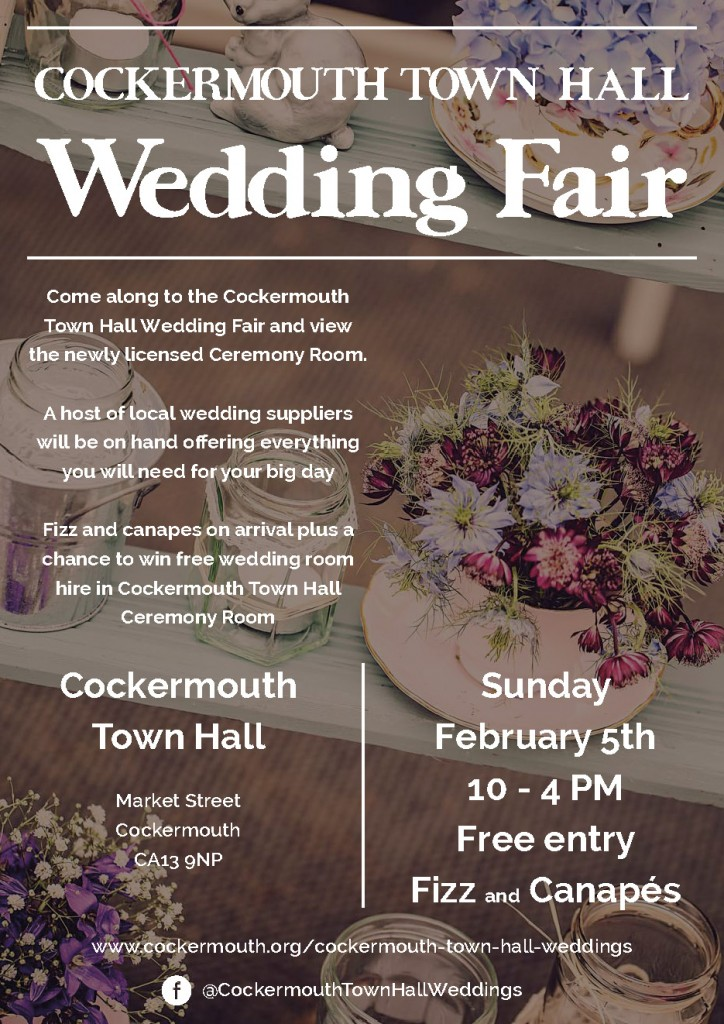 Come along to the Cockermouth Town Hall Wedding Fair and view the newly licensed Ceremony Room. A host of local wedding suppliers will be on hand offering everything you will need for your big day fizz and canapes on arrival plus a chance to win free wedding room hire in Cockermouth Town Hall Ceremony Room.